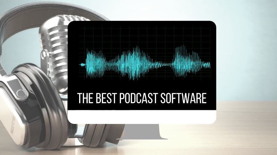 best podcast recording editing software